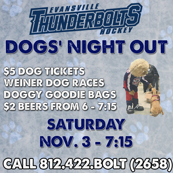 Evansville Thunderbolts Game - Dogs Night Out