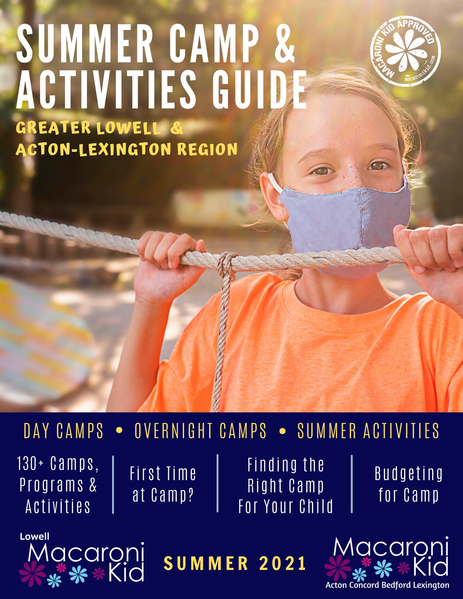 2021 Summer Camp Kids Activities Guide Macaroni Kid Lowell