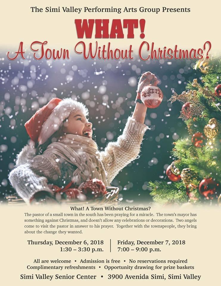 A Town Without Christmas.A Town Without Christmas Performance Simi Valley