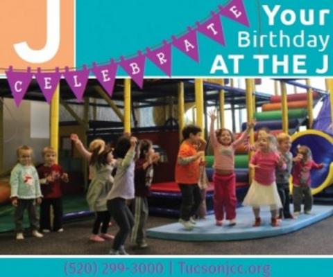 Celebrate Your Birthday Party At The J Tucson Offers Options For All Ages And Group Sizes