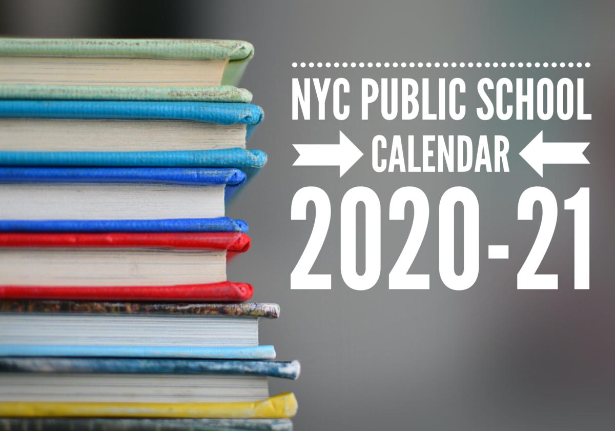 NYC Public School Calendar 2020-21 | Macaroni Kid Upper ...