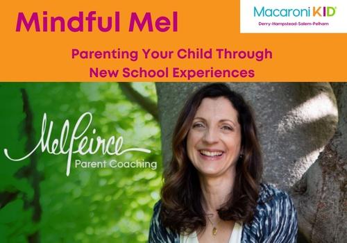 Parenting Your Child Through New School Experiences