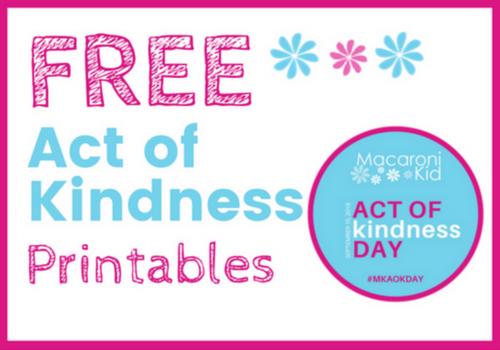 Macaroni Kid Act of Kindness Day Free Printables
