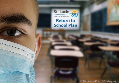 St. Lucie Public Schools Return to School Plan