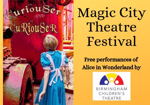 Birmingham Children's Theatre Announces 2nd Annual Magic City Theatre Festival with Free Performances of Alice in Wonderland this Summer