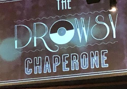 The Drowsy Chaperone Sacramento July 9-14