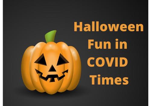 Halloween Fun in COVID Times