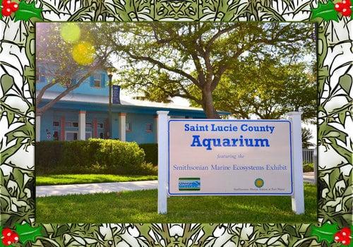 Saint Lucie County Aquarium Holidays