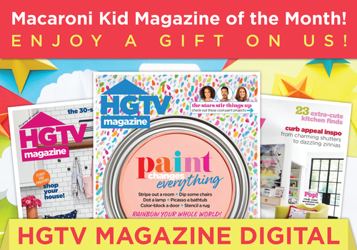 Macaroni Kid Magazine of the Month -- 10 issues of HGTV Magazine Digital (for Canadian sites only)