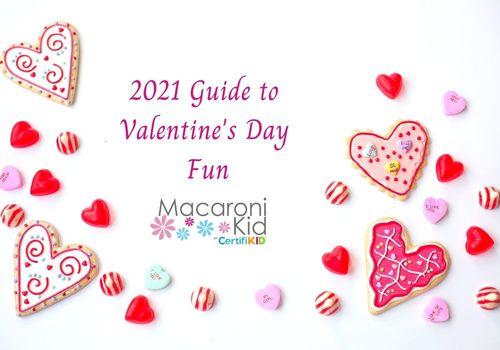 2021 Guide to Valentine's Day Fun
