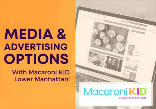 Partnering With Macaroni KID Lower Manhattan