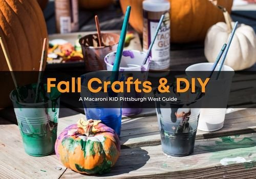 Fall Crafts and DIY Pittsburgh West