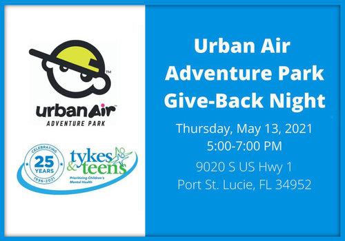 Urban Air Give Back to Tykes & Teens May 2021