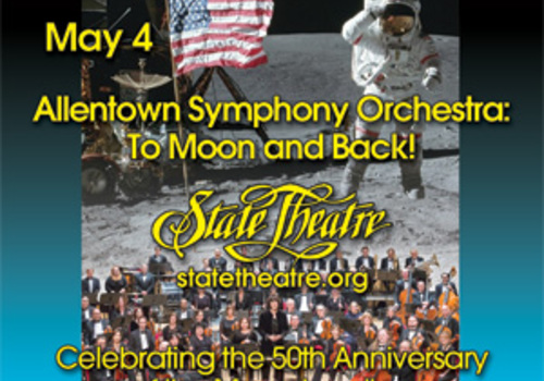 State Theatre Center for the Arts Allentown Symphony Orchestra To Moon and Back May 2019