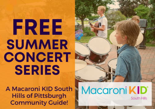 Free Summer Concert Series a Macaroni Kid South Hills of Pittsburgh Community Guide