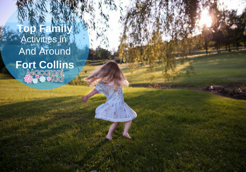 Top Family Activities in and Around Fort Collins