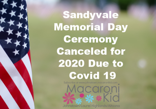 Sandyvale memorial Day ceremony 2020 canceled due to Covid 19