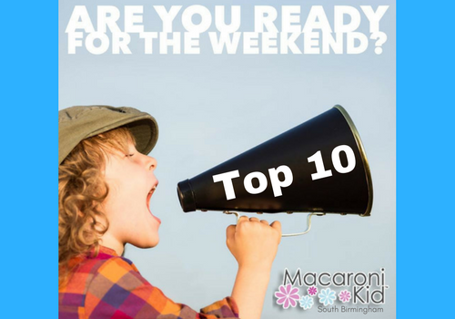 Weekend Top Ten: Things to Do With Kids in South Birmingham