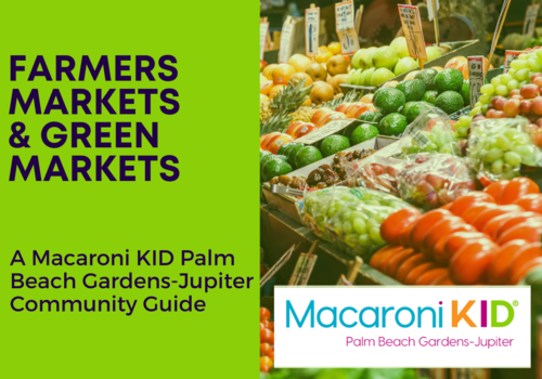 Farmers Markets and Green Markets in Palm Beach Gardens and Beyond