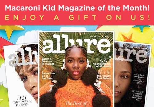 Text says: macaroni Kid Magazine of the Month: Enjoy a gift on us! Allure Magazine