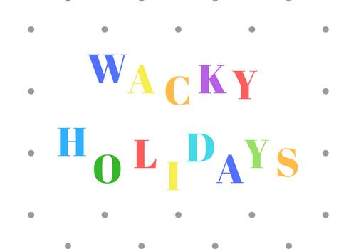 WACKY HOLIDAY HEADER