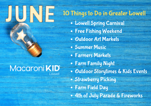 List of 10 things to do in June in Greater Lowell