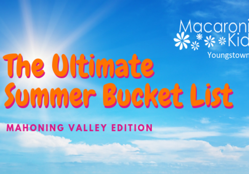 The Ultimate Summer Bucket List in the Mahoning Valley