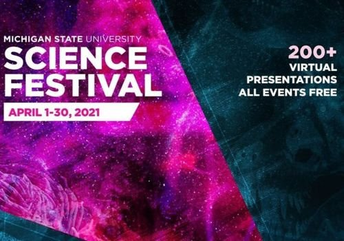 Michigan State University Virtual Science Festival