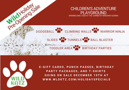 Wild Katz Pre-Opening Holiday sale