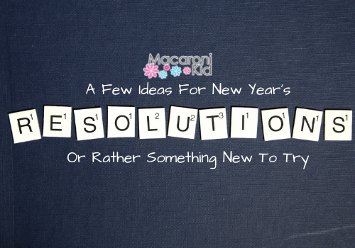 A Few Ideas For New Year's Resolutions