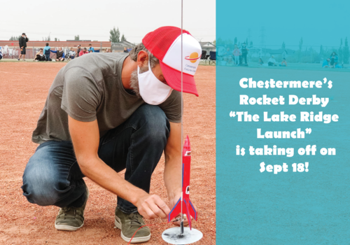 """Chestermere's Rocket Derby  """"The Lake Ridge Launch""""  is taking off on Sept 18!"""