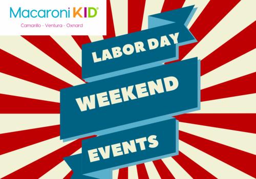 Camarillo , Ventura , Oxnard 805 Labor Day weekend events