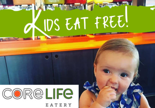kids eat free at core life eatery