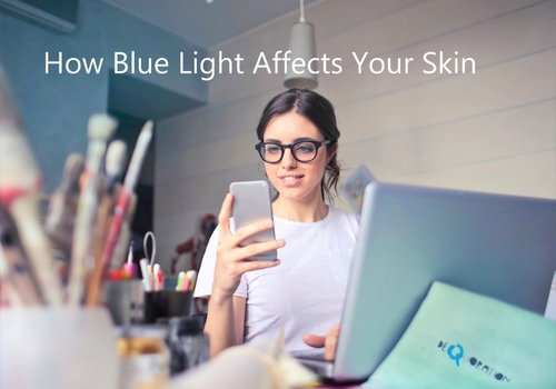 How Blue Light Affects Your Skin