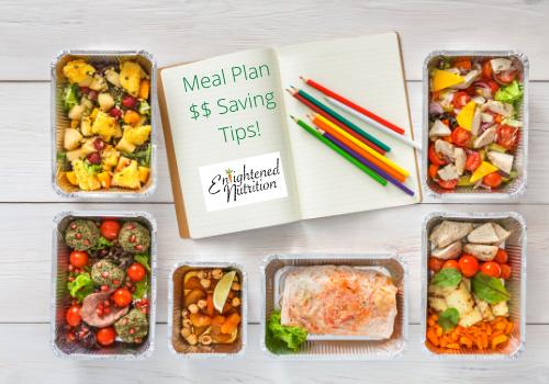 Enlightened Nutrition Meal Plan Money Saving Tips