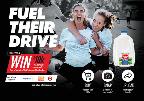Enter the Meadow Gold® Dairy FUEL THEIR DRIVE Promotion Simply by Purchasing Meadow Gold Milk