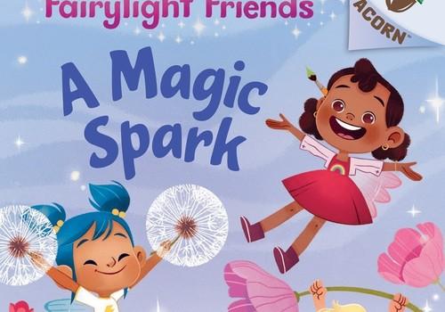 Book Review: Fairylight Friends: A Magic Spark