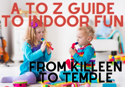 two children playing with toy instruments with the words A to Z indoor fun from killeen to temple
