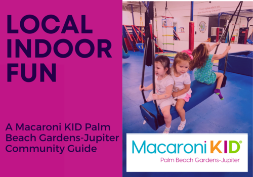 Check Out Some Local Indoor Fun in Palm Beach Gardens, Jupiter & More!