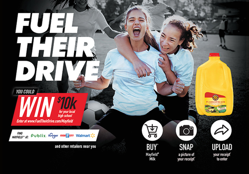 Enter the Mayfield® Dairy FUEL THEIR DRIVE Promotion Simply by Purchasing Mayfield Milk