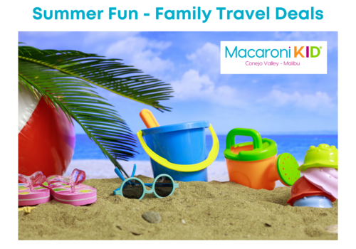 Summer Fun - Family Travel Deals from Macaroni Kid Conejo Valley - Malibu with an beach scene image of colorful kids beach toys, beach ball, thongs, sunglasses and palm leaves