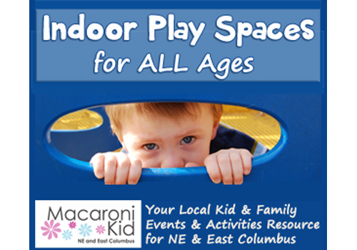Columbus Indoor Play Places For All Ages Macaroni Kid