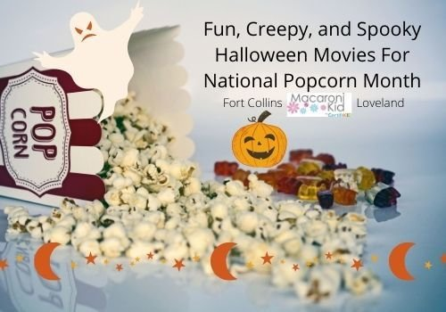 Fun Creepy Spooky Halloween Movies For National Popcorn Month