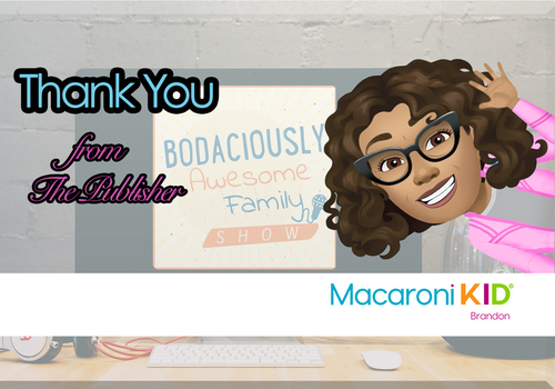 """Thanks to """"The Bodaciously Awesome Family Show"""""""