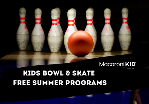 Kids Bowl and Skate Free summer programs youngstown and mahoning valley