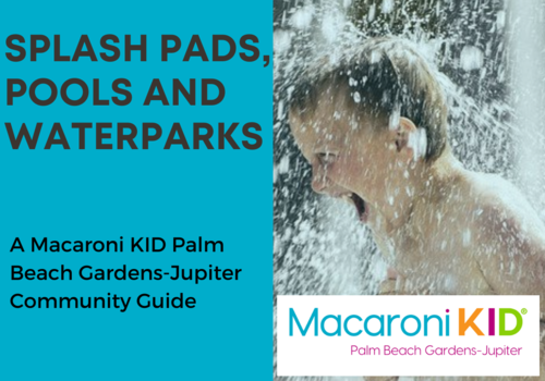 Staying Cool: Splash Pads, Pools & Water Parks in Palm Beach & Beyond