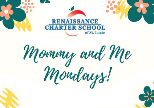 Mommy and Me Mondays at Renaissance Charter School of St. Lucie