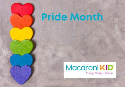 Pride Month Macaroni Kid Conejo Valley - Malibu, rainbow colored wooden hearts