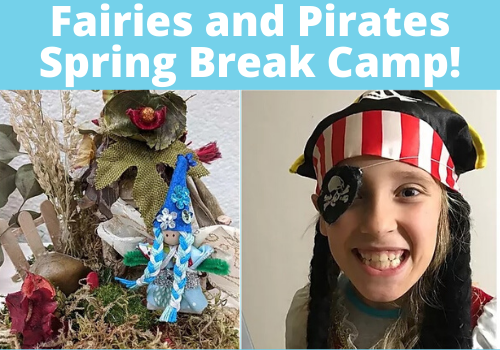 Fairies and Pirates Spring Break Camp at Imaginook