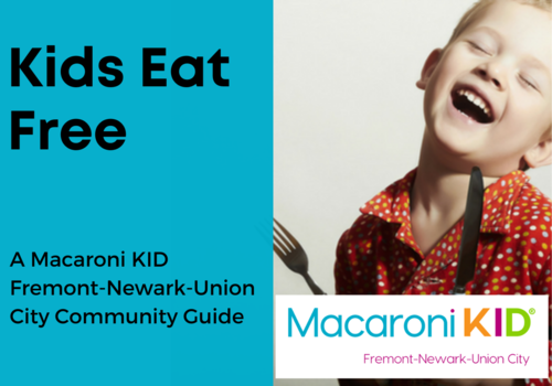 Kids Eat Free or Meal Deals in Fremont, Newark, and Union City